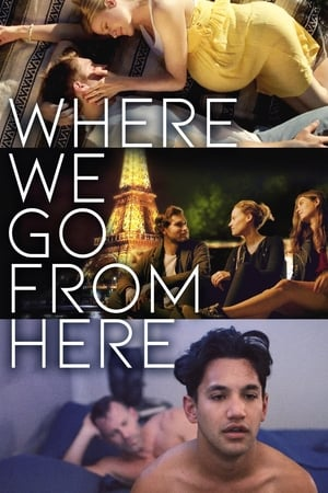 Where We Go from Here izle