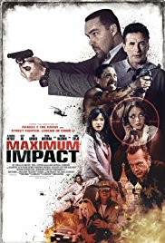 Maximum Impact izle